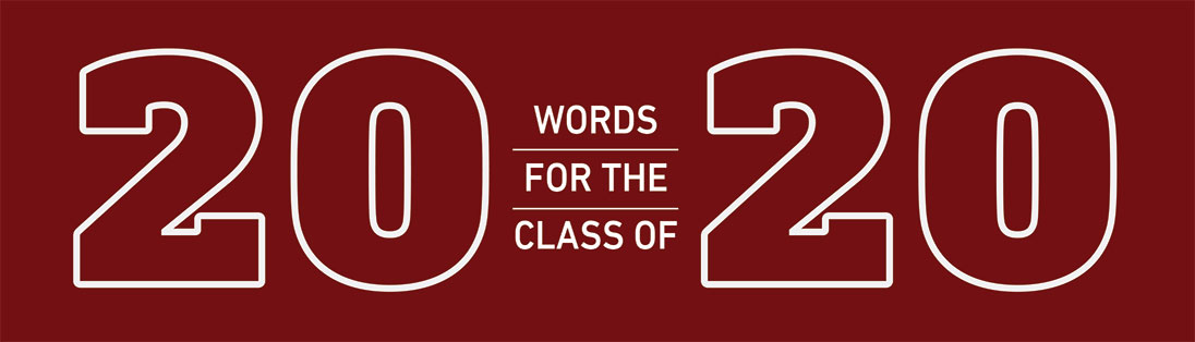 20 Words for the Class of 2020 graphic